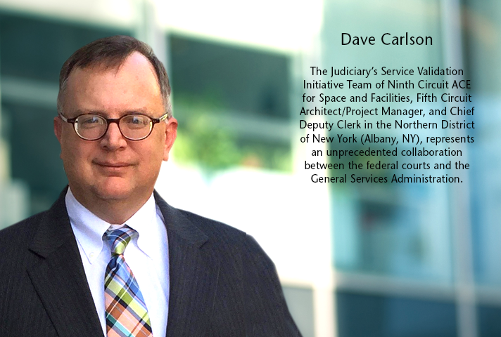 Dave Carlson, Fifth Circuit Architect/Project Manager