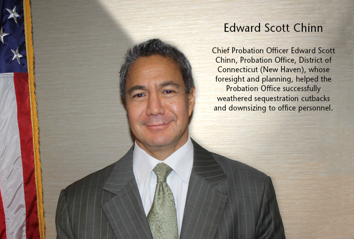 Chief Probation Officer Edward Scott Chinn, District of Connecticut