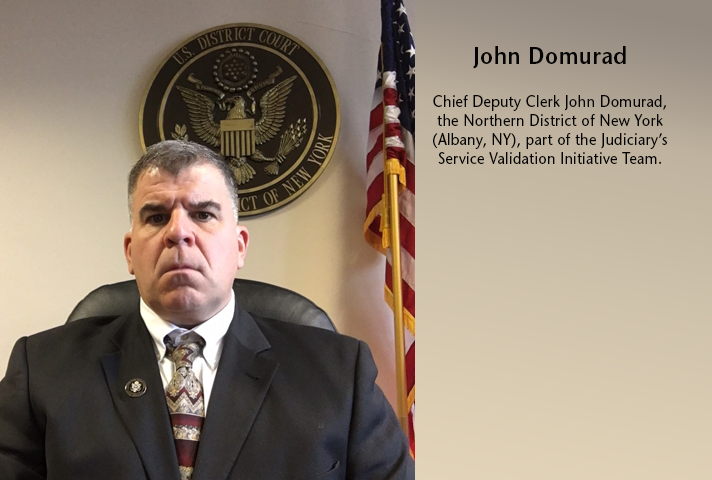 John Domurad, Chief Deputy Clerk in the Northern District of New York.