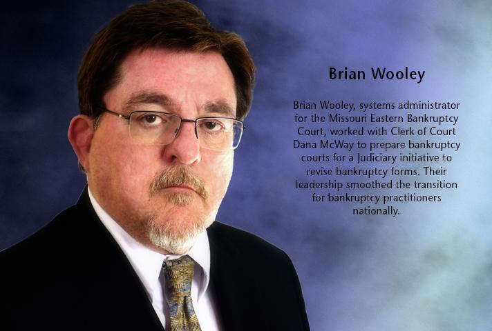 Brian Wooley, systems administrator for the Missouri Eastern Bankruptcy Court.