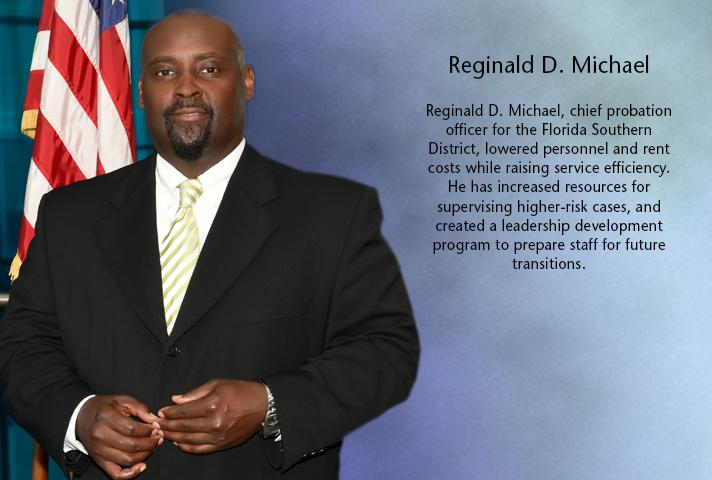 Reginald D. Michael, chief probation officer for the Florida Southern District.