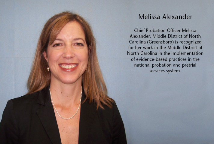 Chief Probation Officer Melissa Alexander, Middle District of North Carolina.
